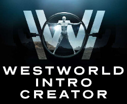 Westworld Intro Creator